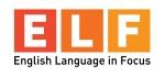 ELF (English Language in Focus)